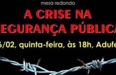 SEGURANÇA PÚBLICA EM FOCO NESTA QUINTA-FEIRA, NA UFES