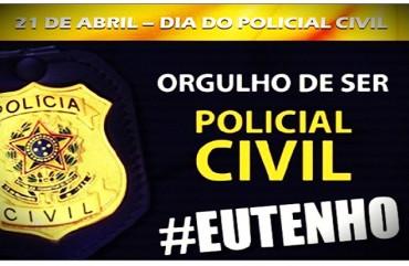 21 DE ABRIL, DIA DO POLICIAL CIVIL: SINDIPOL/ES SE CONGRATULA COM TODOS OS POLICIAIS