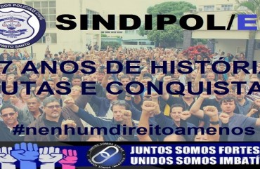 SINDIPOL/ES: PATRIMÔNIO DO POLICIAL CIVIL CAPIXABA COMPLETA 27 ANOS
