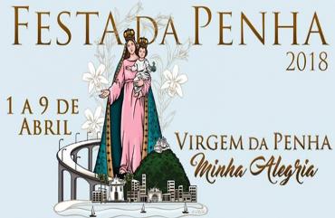 FESTA DA PENHA 2018: CONFIRA A PROGRAMAÇÃO DO EVENTO E O HORÁRIO DE FUNCIONAMENTO DA SEDE ADMINISTRATIVA DO SINDIPOL/ES