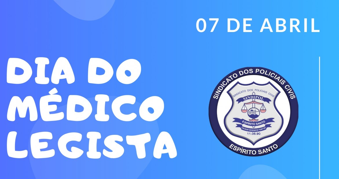 7-de-abril-dia-do-medico-legista