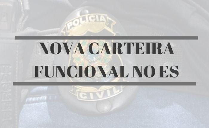 policiais-civis-terao-nova-carteira-funcional-no-es